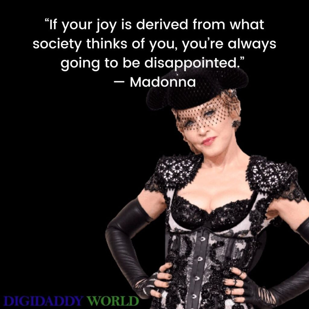 Madonna Quotes and Sayings