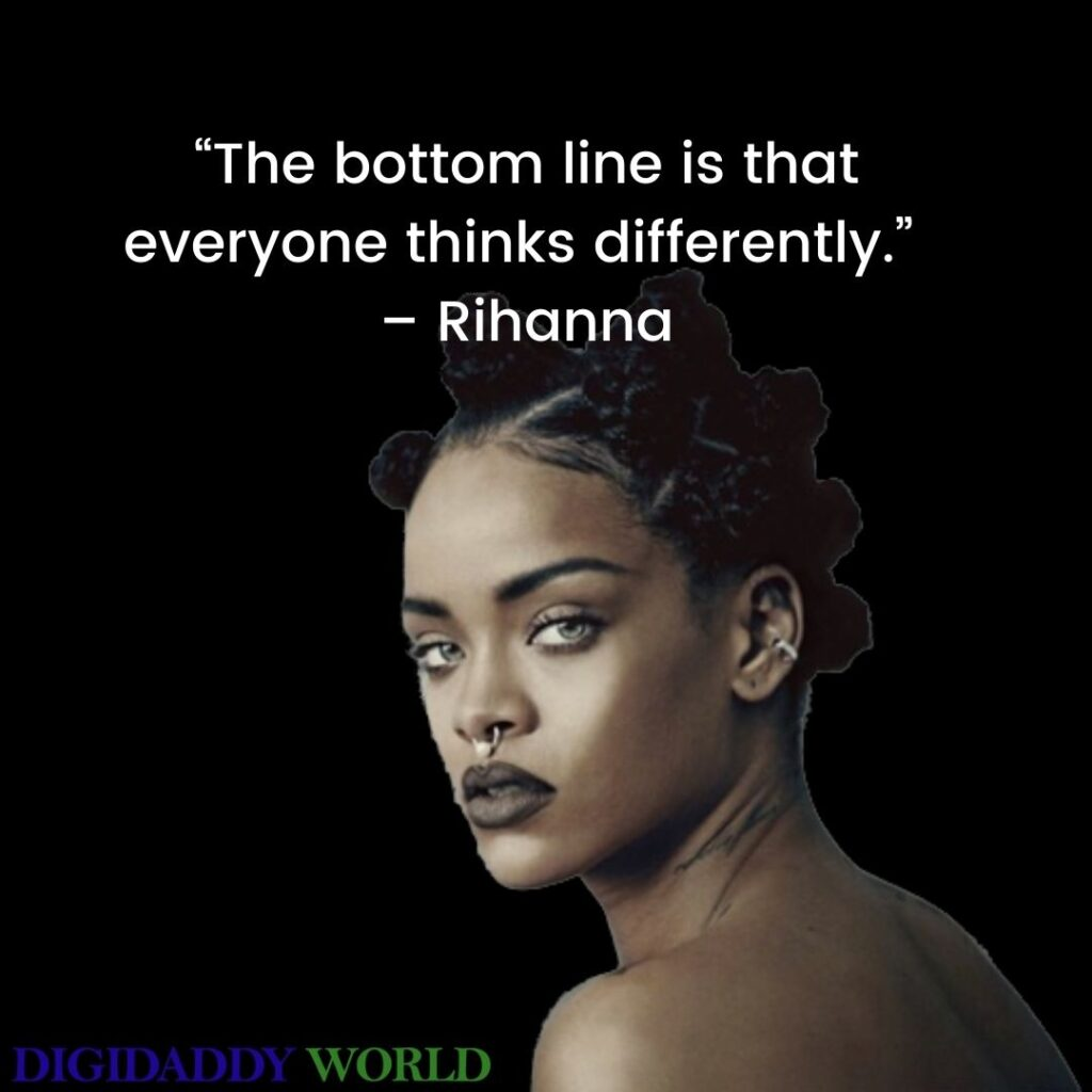 Rihanna Famous Quotes And Sayings