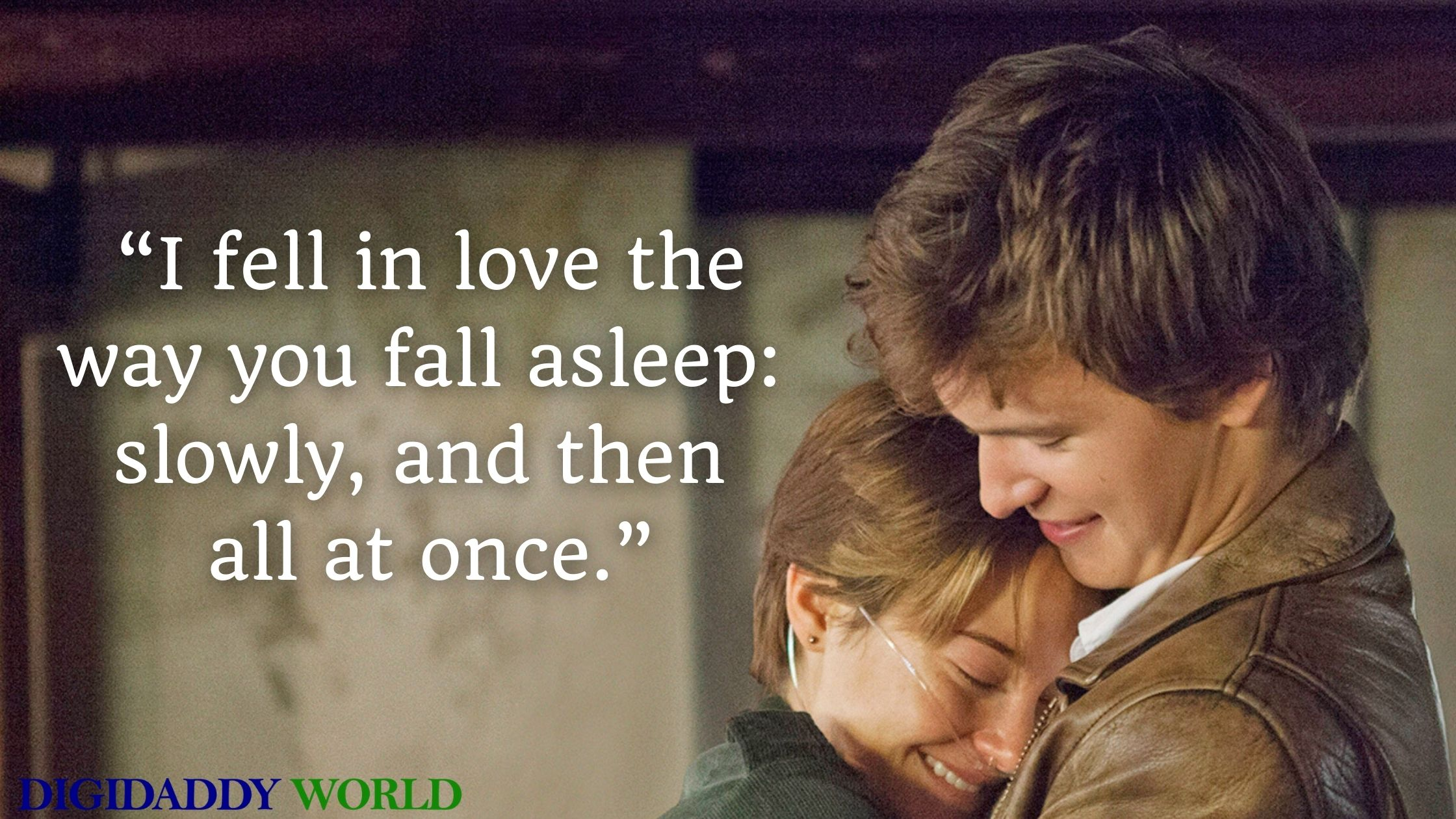The Fault in Our Stars Book & Movie Quotes About Love
