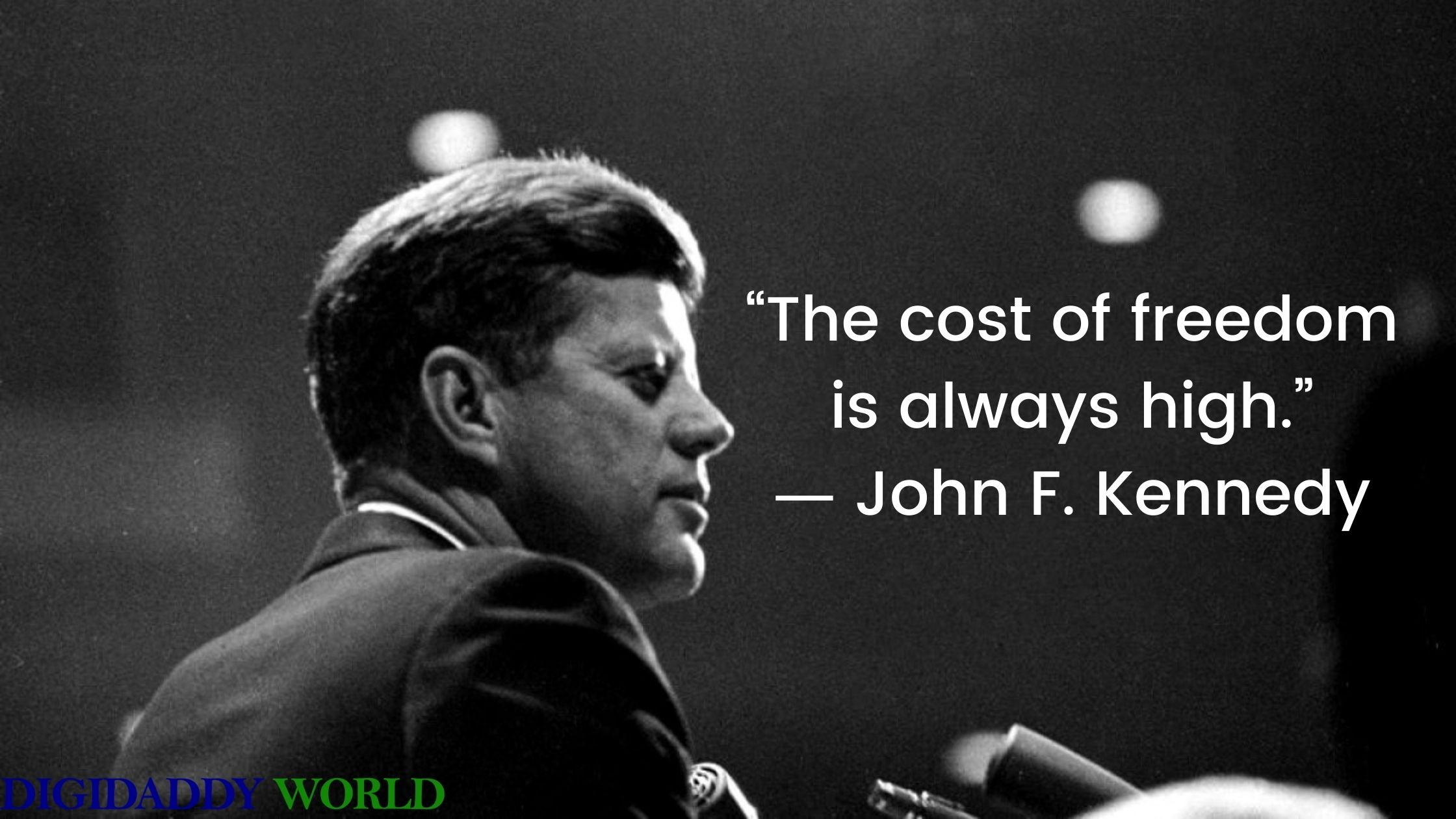 Famous Quotes From John F. Kennedy - JFK Sayings