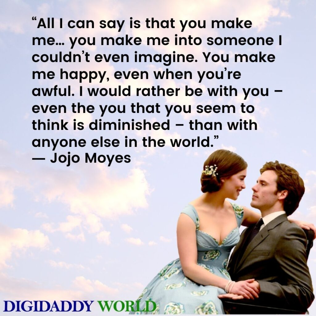 Me Before You Movie Quotes