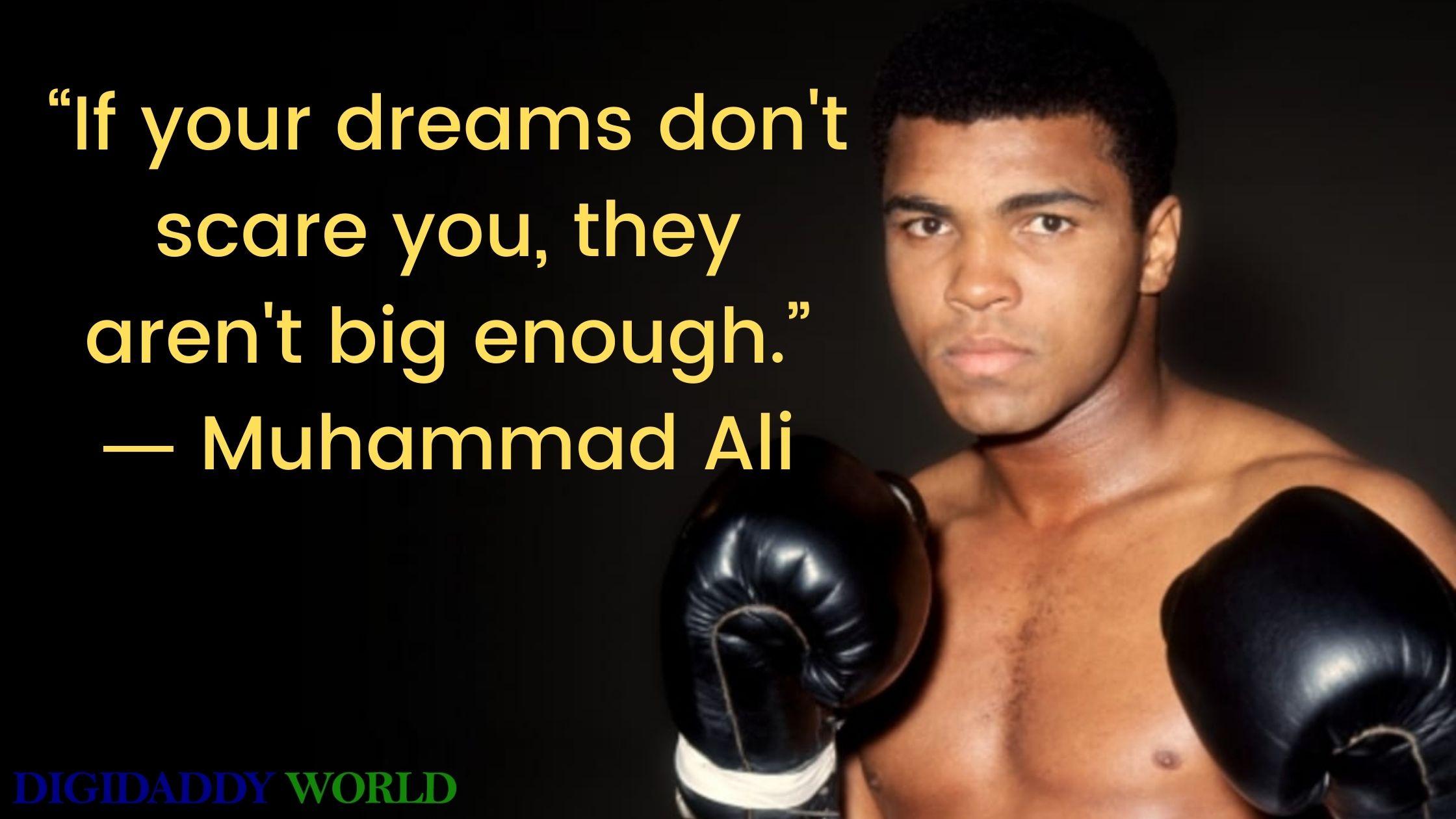 Muhammad Ali Motivational Quotes