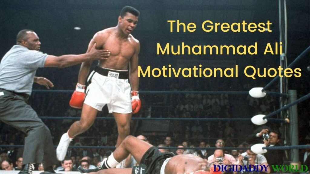 The Greatest Muhammad Ali Motivational Quotes
