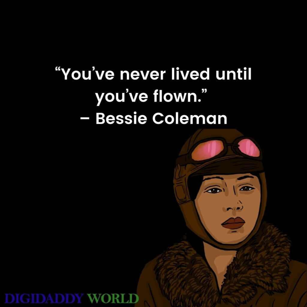 Famous Bessie Coleman Quotes & Sayings