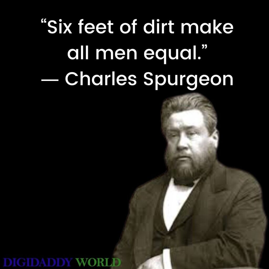 Charles Haddon Spurgeon Quotes On Grace, The Bible