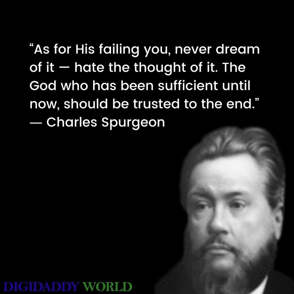 Charles Haddon Spurgeon Quotes On Preaching, The Gospel