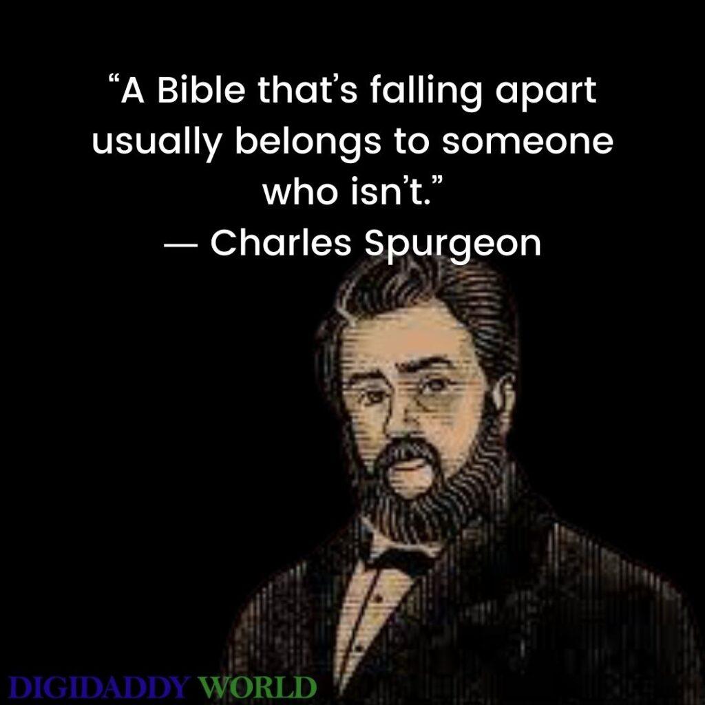 Charles Spurgeon Quotes On Grace, Prayer, Faith, Love