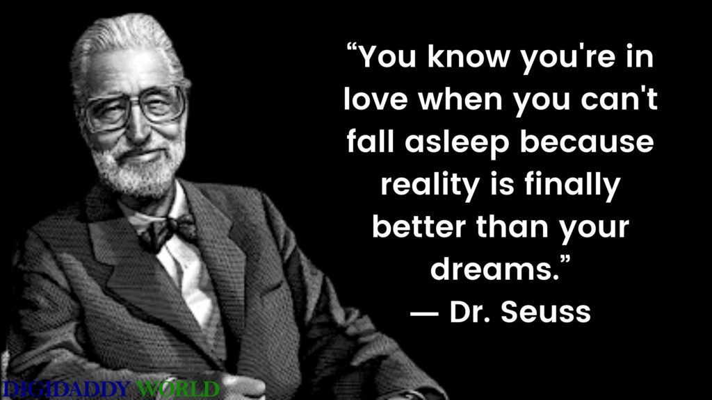 Dr. Seuss Inspirational Quotes For Kids On Love, Life, Reading