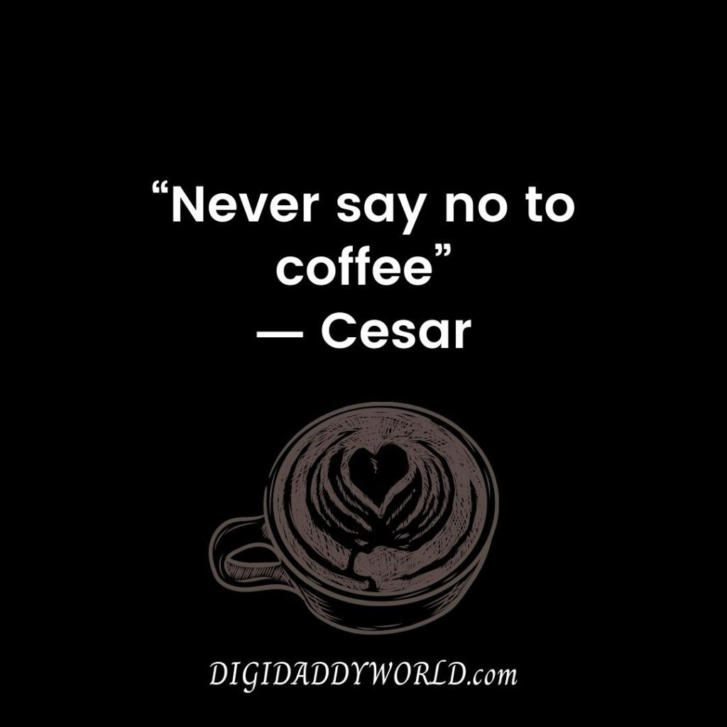 Short Coffee Lover Quotes