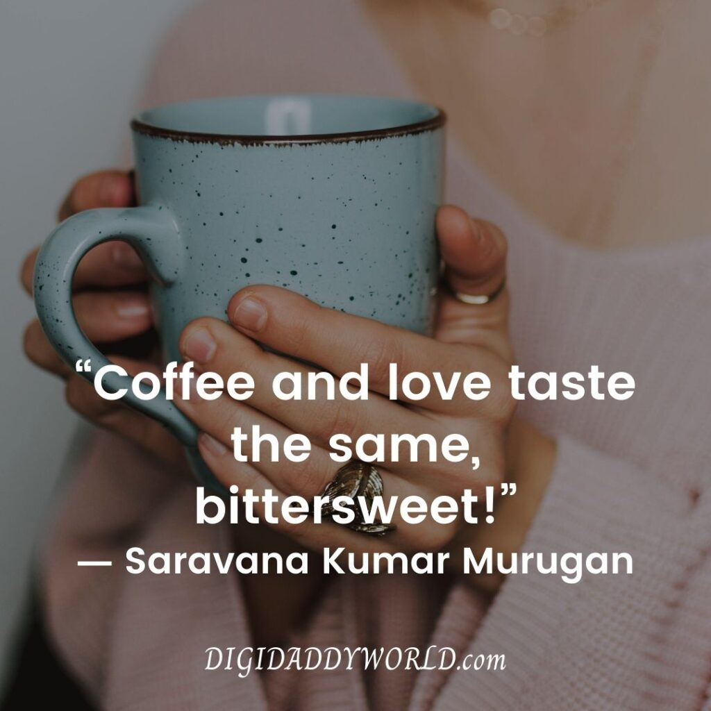 Cup Of Coffee Quotes
