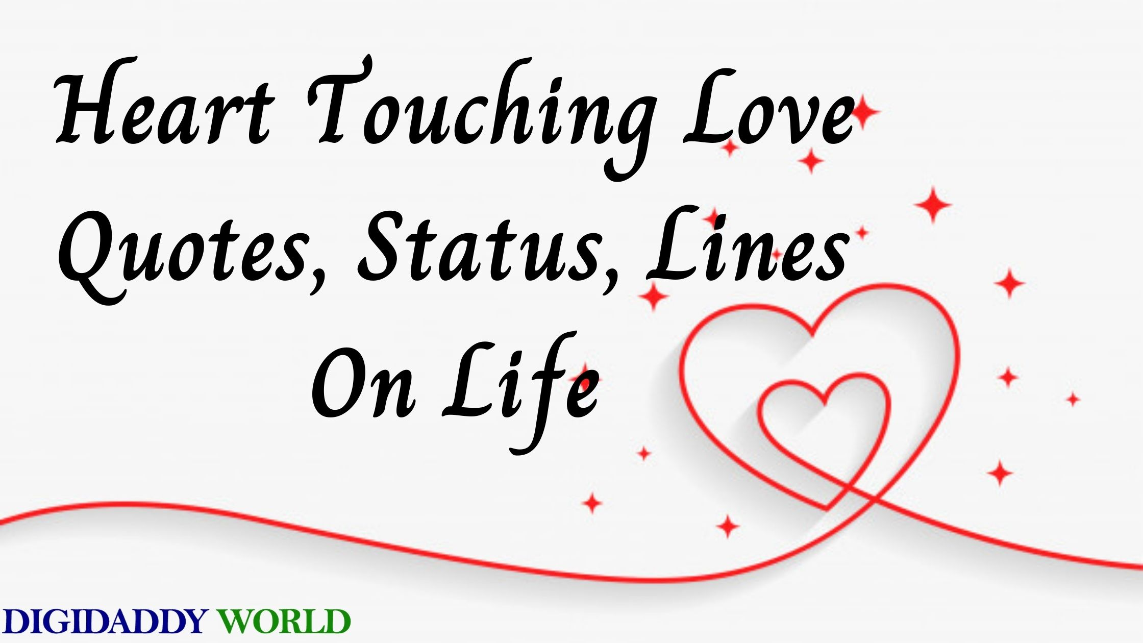 Heart Touching Love Quotes, Status, Lines On Life