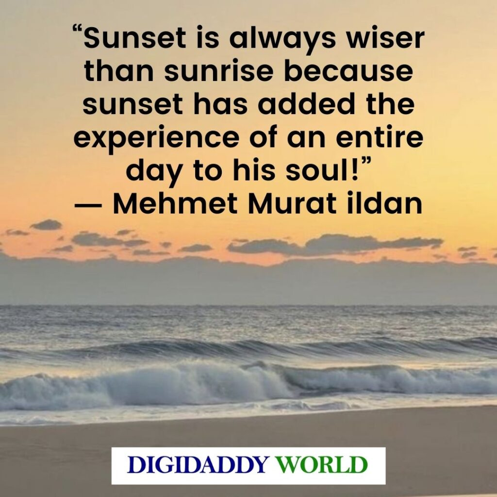Sunrise To Sunset Quotes