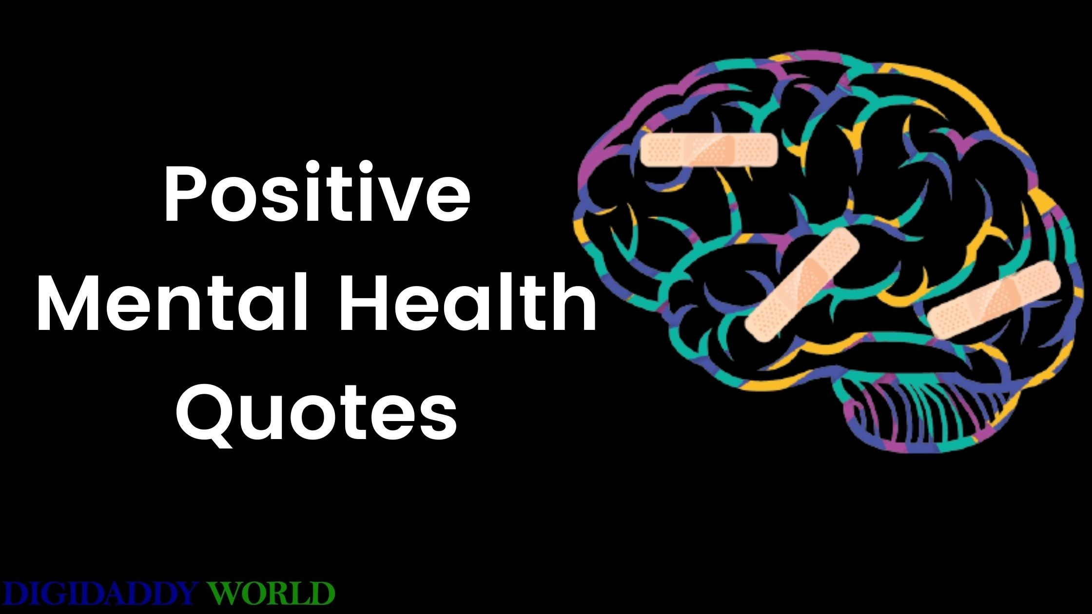 Uplifting Positive Mental Health Quotes