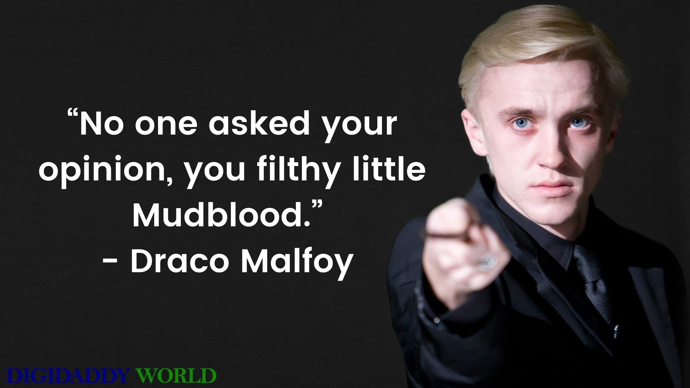 Draco Malfoy Best Quotes