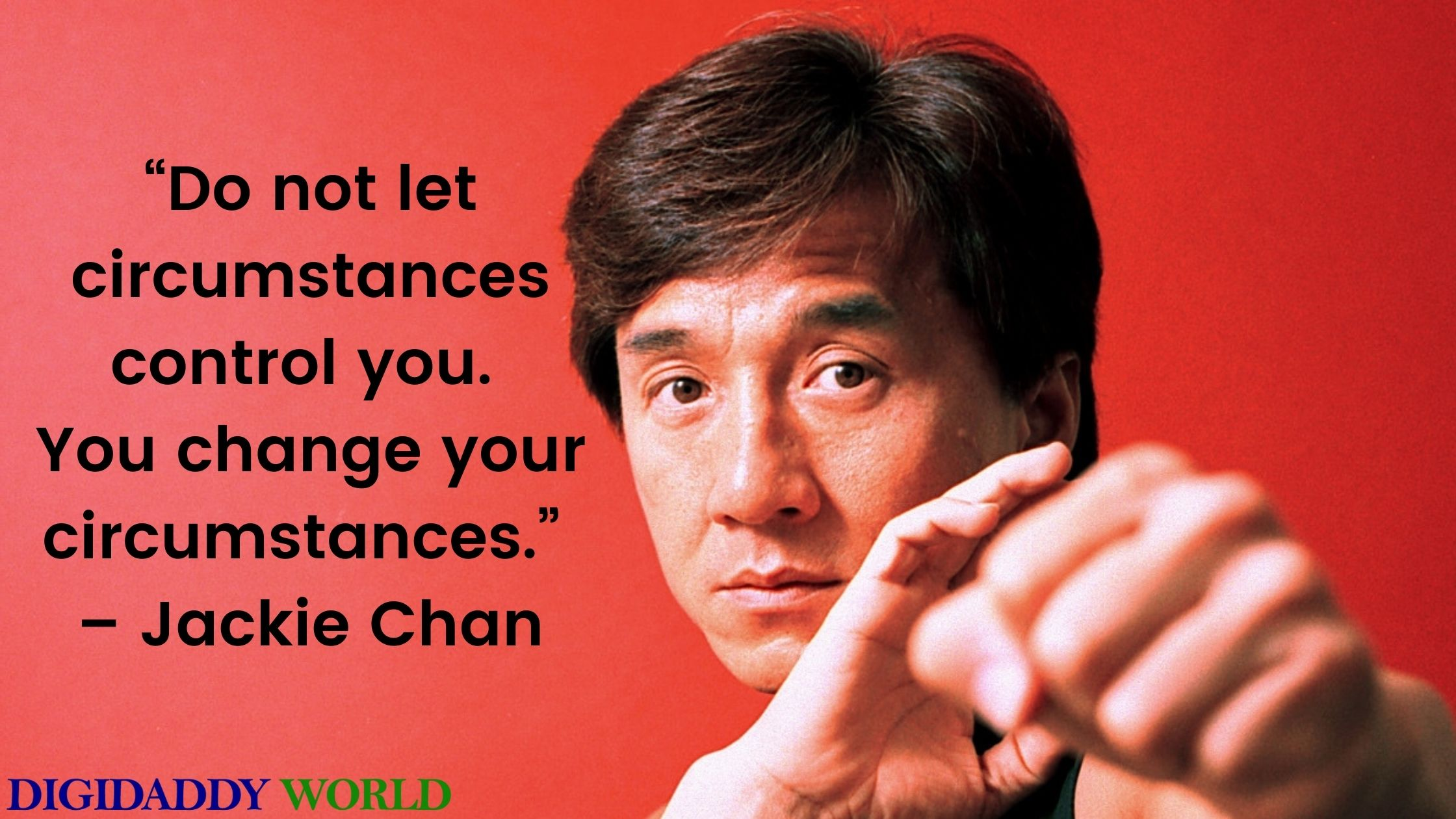Jackie Chan Motivational Quotes