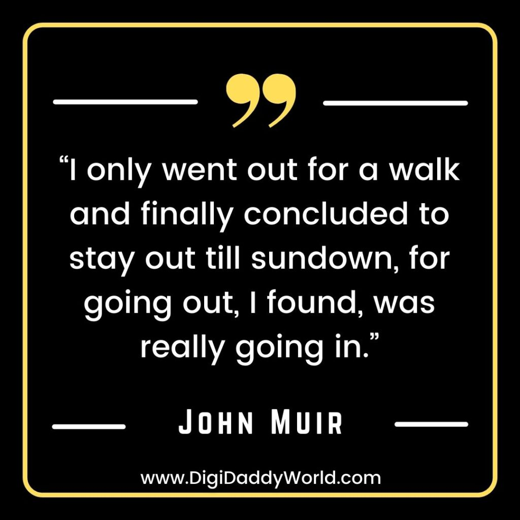 Famous John Muir Quotes On Hiking