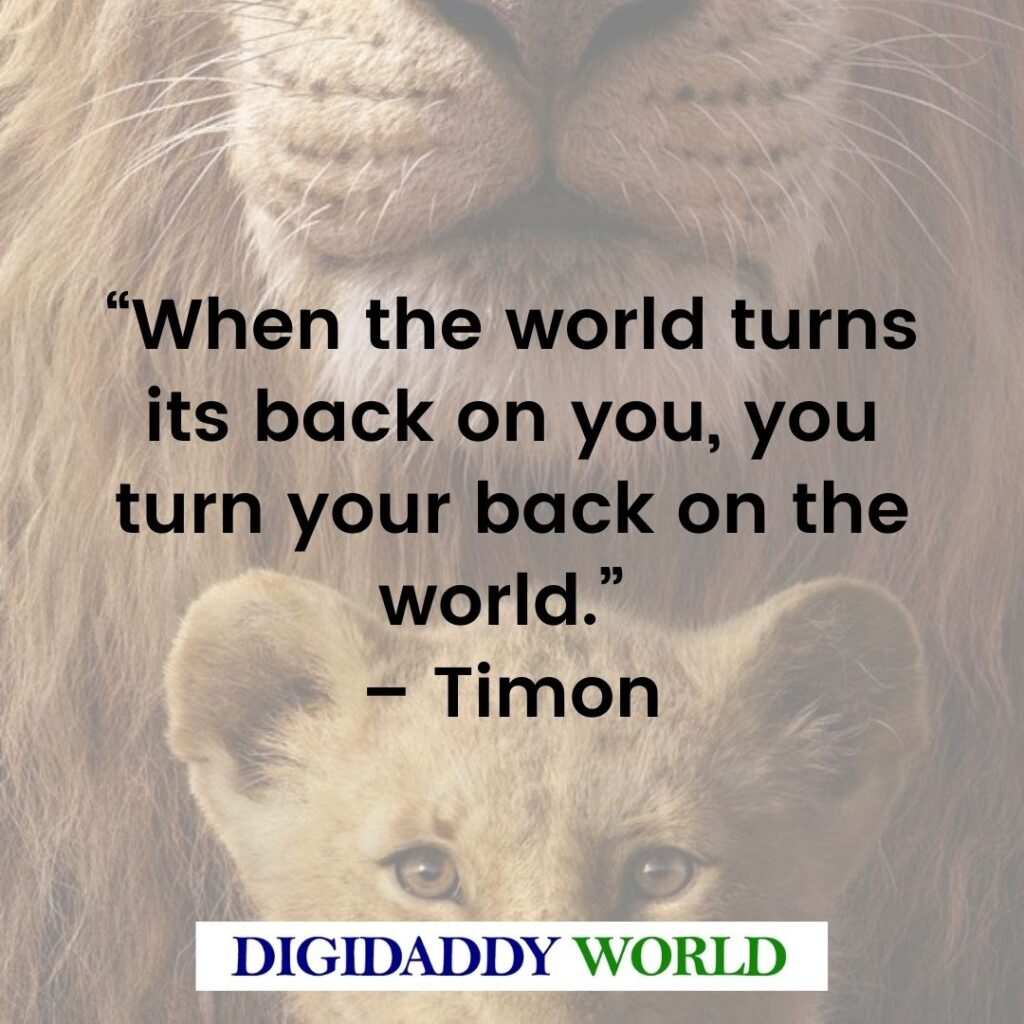The Lion King Timon Quotes