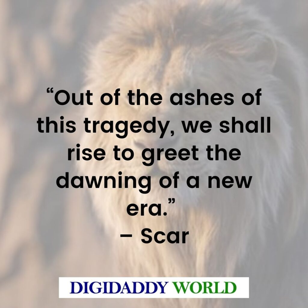 The Lion King Scar Quotes