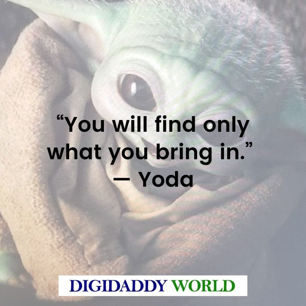 Yoda Quotes And Sayings