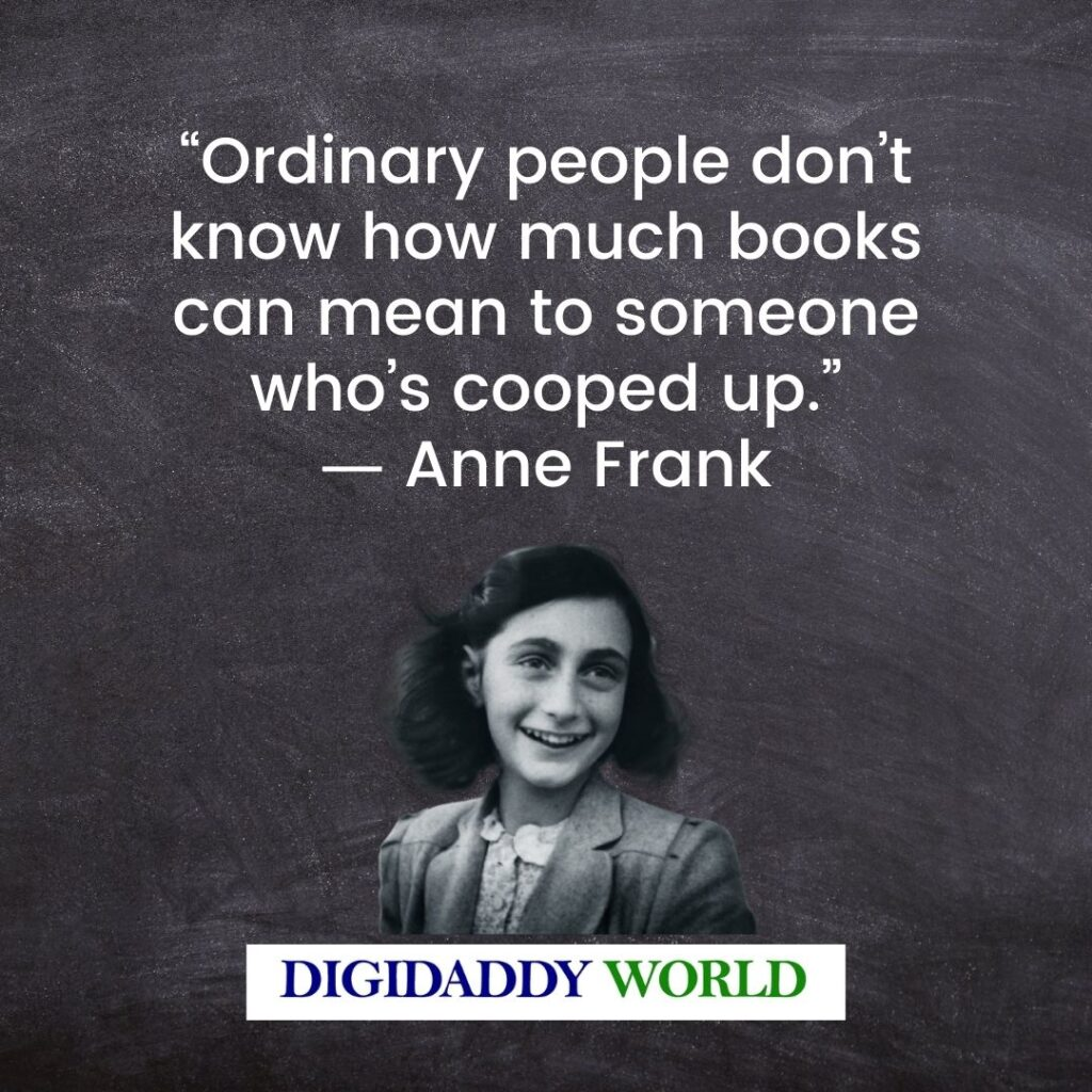 Anne Frank Quotes On Kindness