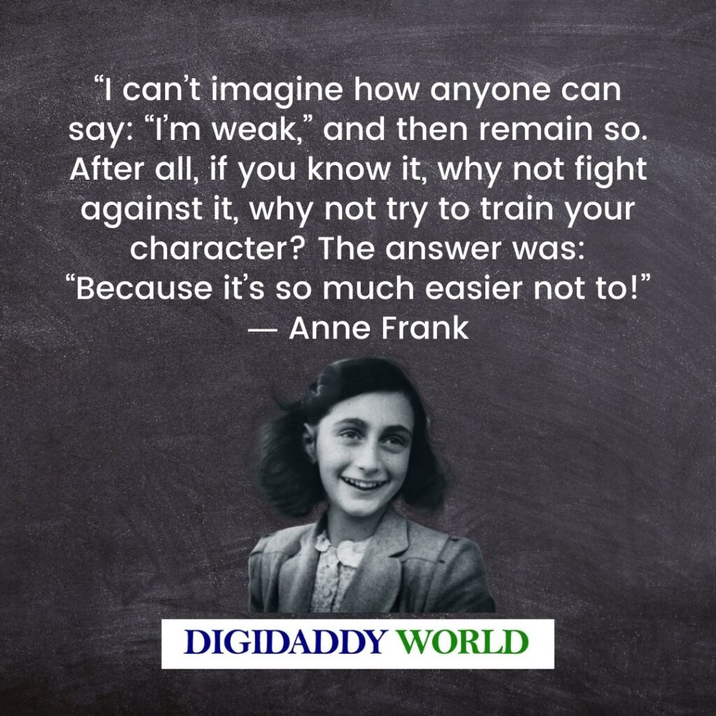 Anne Frank Diary Quotes