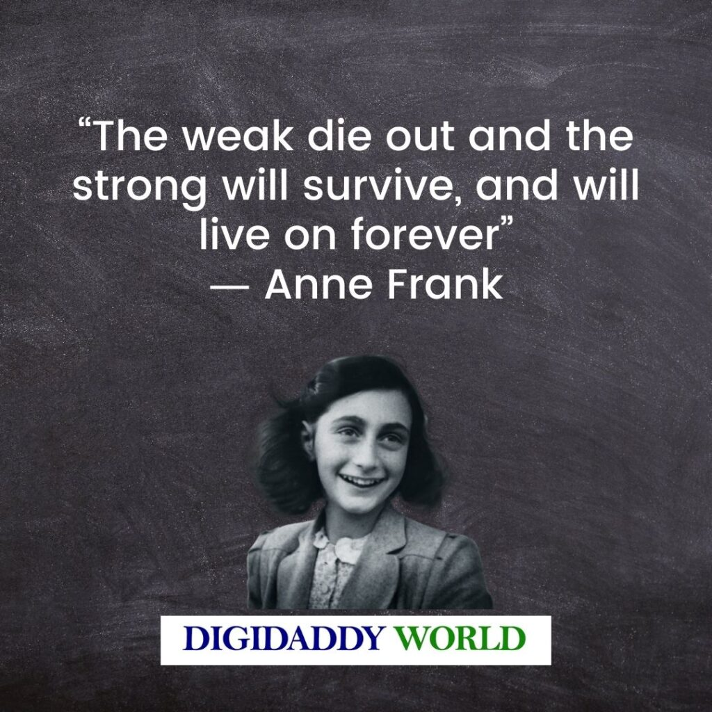 Anne Frank Quotes About Life, Love