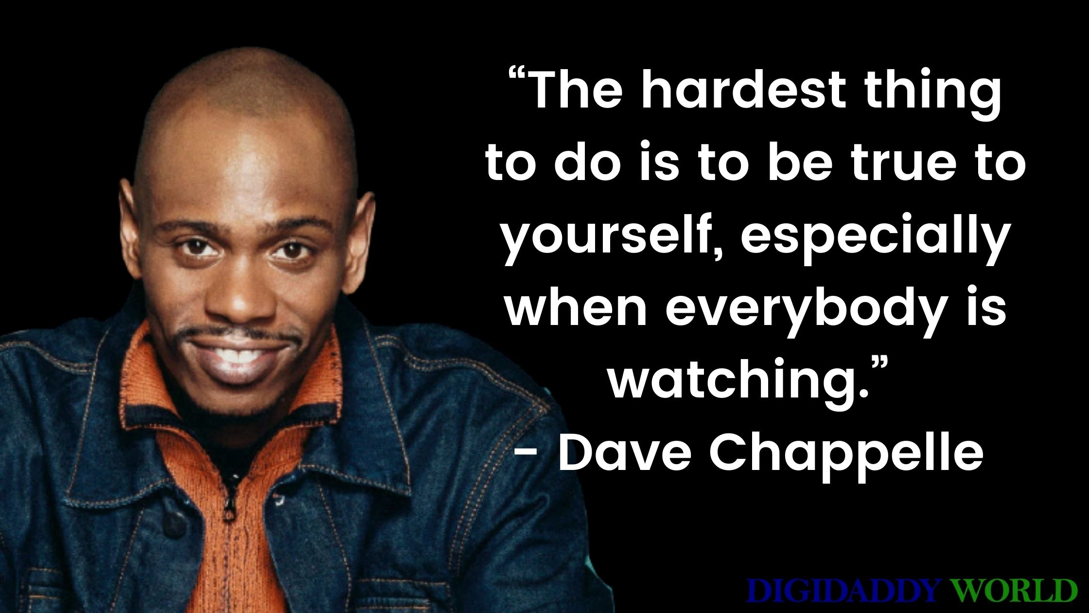 Dave Chappelle show quotes