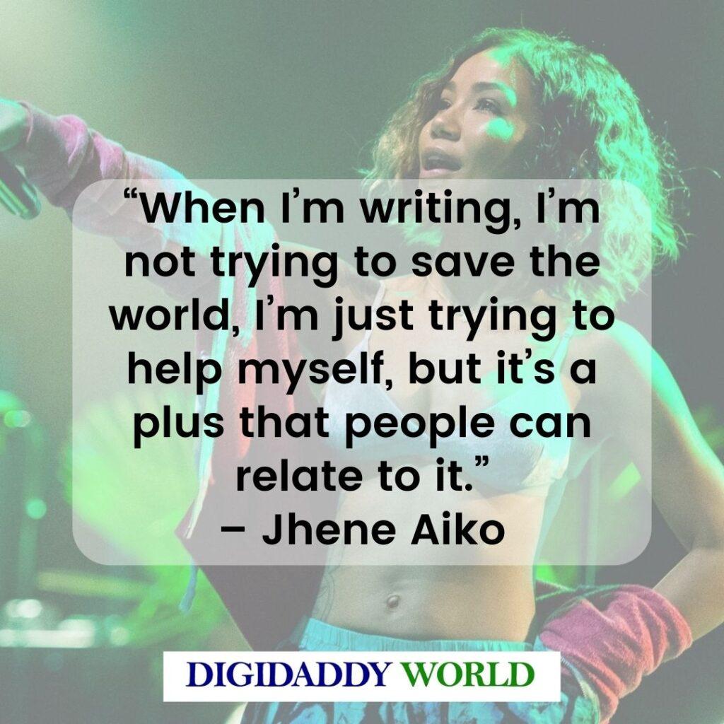 Jhene Aiko Motivational Quotes
