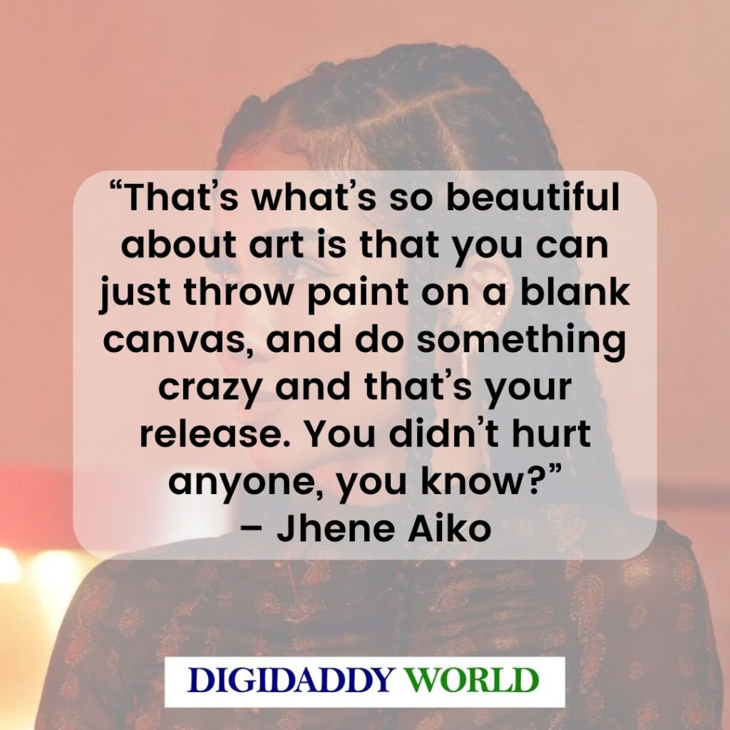 Jhene Aiko Quotes About Self Love