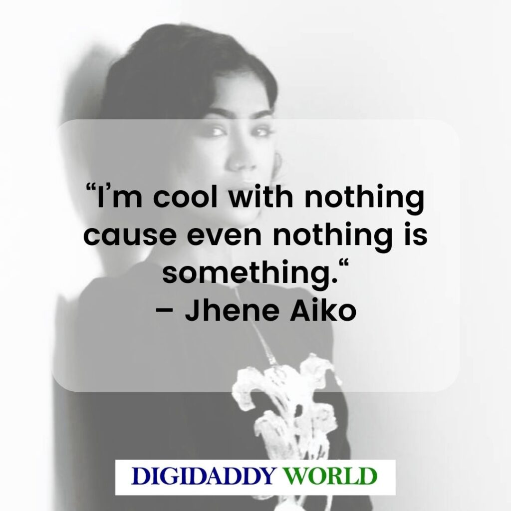 Jhene Aiko Love Quotes