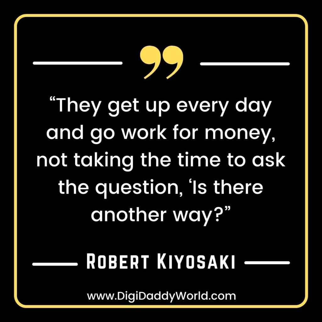 Robert Kiyosaki Quotes About Success