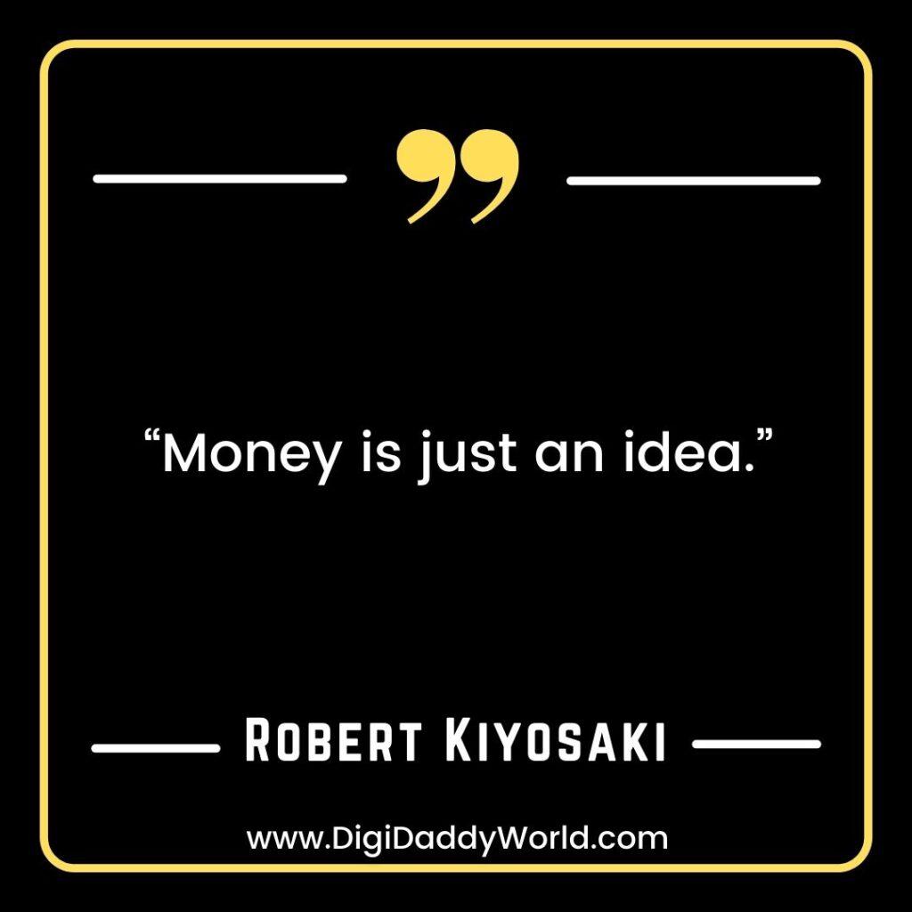 Robert Kiyosaki Famous Quotes