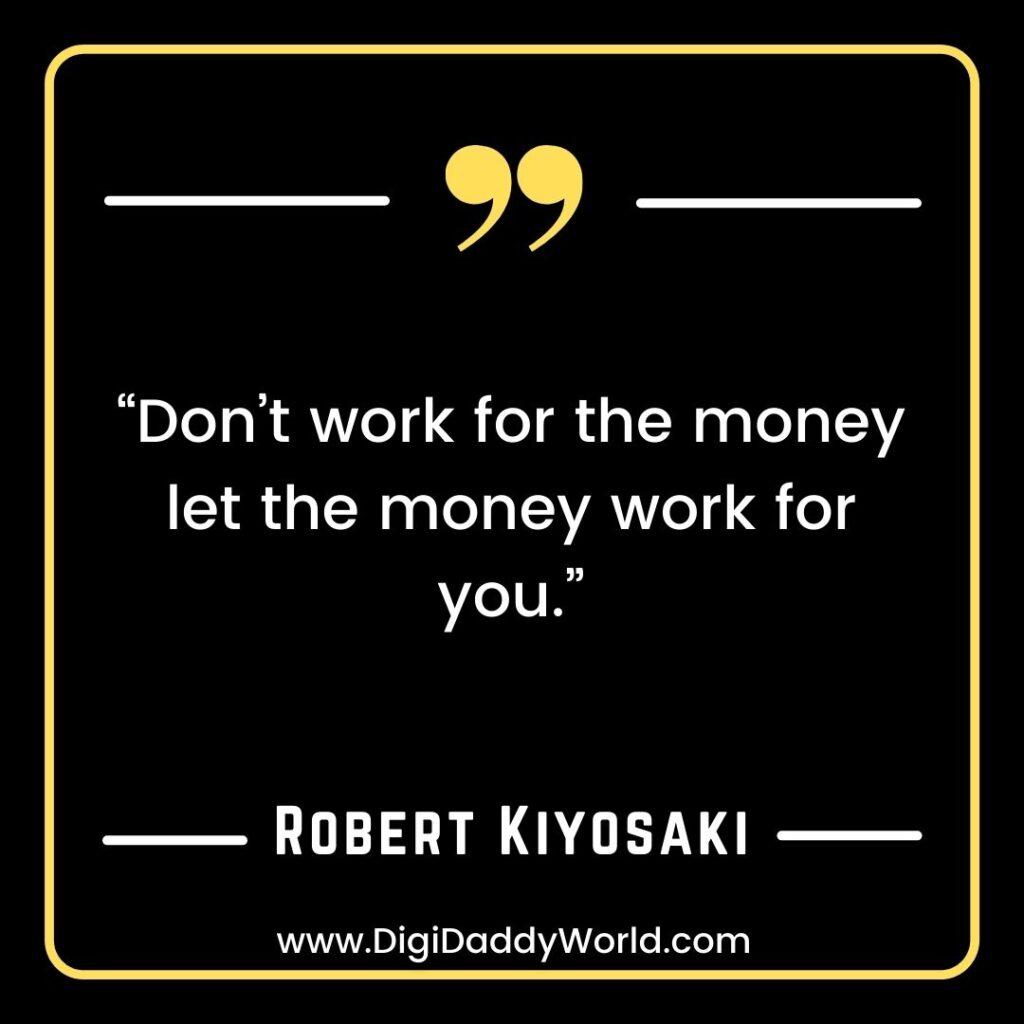 Rich Dad Poor Dad Quotes By Robert Kiyosaki